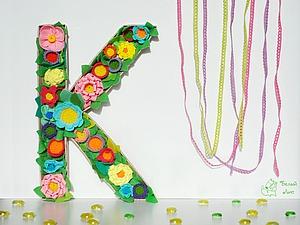 Делаем интерьерную букву с цветами из фетра. Ярмарка Мастеров - ручная работа, handmade.