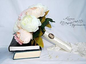 Делаем из искусственных пионов нежный букет невесты. Ярмарка Мастеров - ручная работа, handmade.