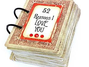 52 страницы любви! Великолепная идея подарка любимым.   Ярмарка Мастеров - ручная работа, handmade