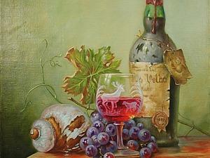 Пишем натюрморт с пыльной бутылкой, виноградом и бокалом вина. Части 1 и 2. Ярмарка Мастеров - ручная работа, handmade.