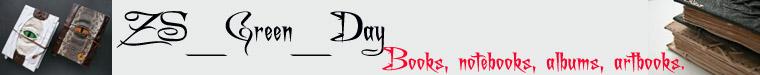 Блокноты, артбуки, гримуары (ZS-Green-day)