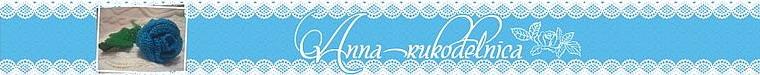 Анна-рукодельница