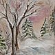 """Пейзаж ручной работы. Ярмарка Мастеров - ручная работа. Купить """"Зимнее утро """". Handmade. Бледно-розовый, картина в подарок"""