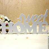 Для дома и интерьера ручной работы. Ярмарка Мастеров - ручная работа Объемные слова Sweet Home. Handmade.