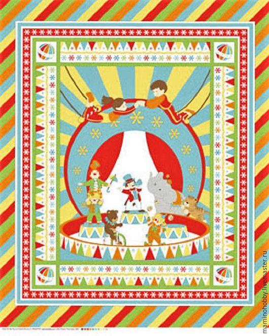 Шитье ручной работы. Ярмарка Мастеров - ручная работа. Купить Панель хлопок Веселый цирк. Handmade. Пэчворк, ткань хлопок