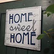 Картины и панно ручной работы. Ярмарка Мастеров - ручная работа Табличка HOME SWEET HOME. Handmade.