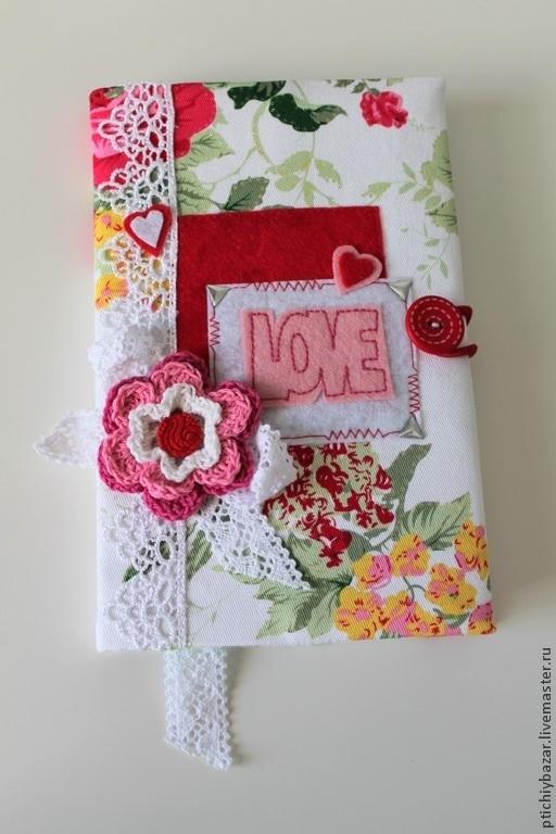 """Блокноты ручной работы. Ярмарка Мастеров - ручная работа. Купить Обложка для блокнота """"Love"""". Handmade. Обложка на блокнот"""