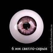 Материалы для творчества ручной работы. Ярмарка Мастеров - ручная работа 6 мм, светло серые Глаза акриловые для кукол. Handmade.