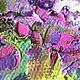 """Картины цветов ручной работы. """"Аромат Майского Утра"""" - картина маслом с букетом сирени. ЯРКИЕ КАРТИНЫ Наталии Ширяевой. Ярмарка Мастеров."""