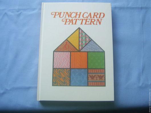 Вязание ручной работы. Ярмарка Мастеров - ручная работа. Купить Книга с образцами перфокарт 326 страниц, более 1000 перфокарт. Handmade.