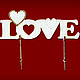 Декупаж и роспись ручной работы. Ярмарка Мастеров - ручная работа. Купить LOVE с сердечками. арт: 152078. Handmade. Заготовка