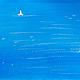 картина, картина акварелью, морской пейзаж, картина море,  акварельная картина, акварель морской пейзаж,ursula-f,море, море-море, акварель парусник, море, голубой,