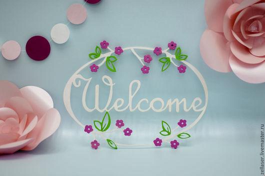 Интерьерные слова ручной работы. Ярмарка Мастеров - ручная работа. Купить Табличка Welcome. Handmade. Welcome, Декор, акрил