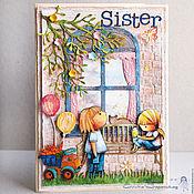 """Открытки ручной работы. Ярмарка Мастеров - ручная работа """"Сестре!"""" - открытка ручной работы. Handmade."""