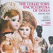 Материалы для творчества ручной работы. Ярмарка Мастеров - ручная работа Книга The Collector`s Encyclopedia of Dolls, том 2. Handmade.