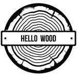 hellowood