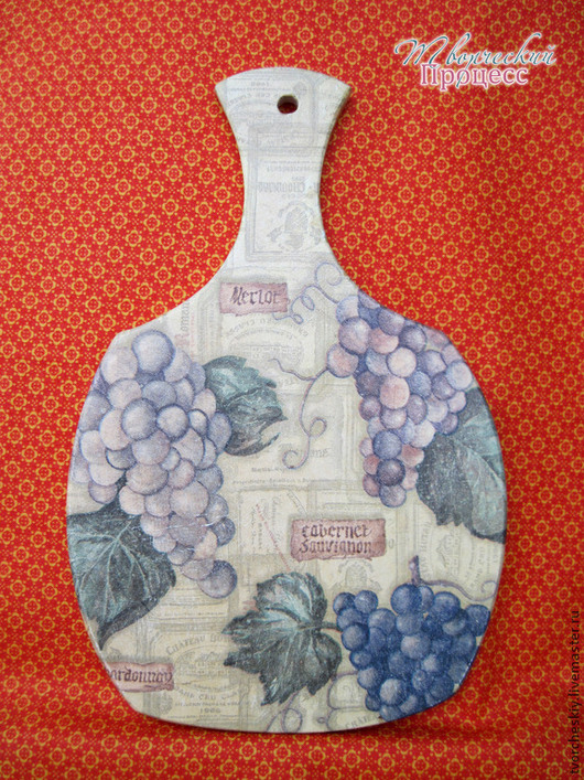 """Кухня ручной работы. Ярмарка Мастеров - ручная работа. Купить Разделочная доска """"Виноделие"""". Handmade. Разделочная доска, Декупаж, подарок"""