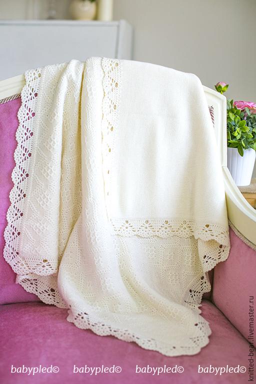 Пледы и одеяла ручной работы. Ярмарка Мастеров - ручная работа. Купить Вязаный детский плед. Handmade. Белый, подарок новорожденному