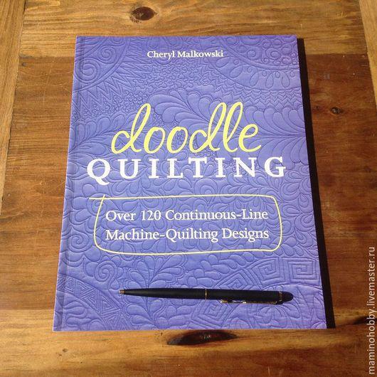 Обучающие материалы ручной работы. Ярмарка Мастеров - ручная работа. Купить Книга по стежке Doodle Quilting. Handmade. Синий