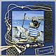 """Открытки для мужчин, ручной работы. Ярмарка Мастеров - ручная работа. Купить Открытка """"Морячок"""". Handmade. Синий, морячок, ракушки"""