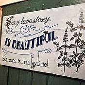 Картины и панно ручной работы. Ярмарка Мастеров - ручная работа Табличка Love story. Handmade.