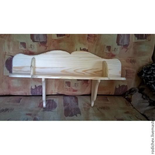 Мебель ручной работы. Ярмарка Мастеров - ручная работа. Купить Полочка из дерева. Handmade. Бежевый, полочка для дома, сосна, заготовка