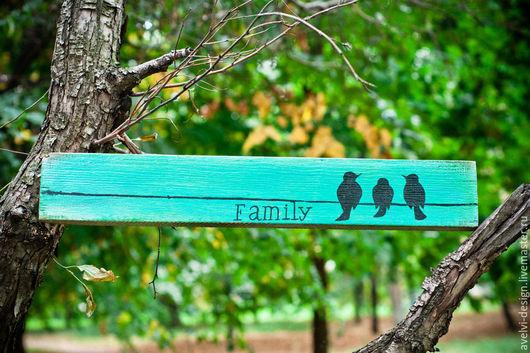 Интерьерные слова ручной работы. Ярмарка Мастеров - ручная работа. Купить Интерьерная табличка с птицами Family. Handmade. Тёмно-бирюзовый