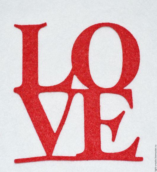"""Валяние ручной работы. Ярмарка Мастеров - ручная работа. Купить Вырубка из п/ш фетра 1,1 мм """"LOVE"""". Handmade."""