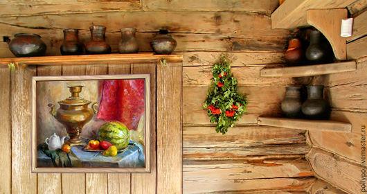 """Натюрморт ручной работы. Ярмарка Мастеров - ручная работа. Купить Живопись маслом """"Натюрморт с самоваром"""" (картина в столовую, на дачу ). Handmade."""
