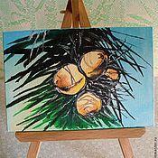 """Картины и панно ручной работы. Ярмарка Мастеров - ручная работа Картинка маслом на мольберте """"Кокосы"""". Handmade."""