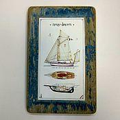 Картины и панно ручной работы. Ярмарка Мастеров - ручная работа Картина панно с яхтой на старой доске  подарок мужчине генералу моряку. Handmade.