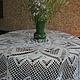 Текстиль, ковры ручной работы. Заказать Круглая ажурная скатерть. Олеся Батиг (Аксессуары и пледы). Ярмарка Мастеров. Круглая скатерть