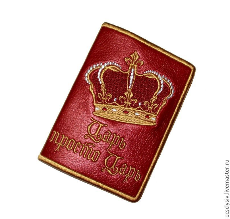 """Обложка для паспорта """"Царь,просто Царь"""", Обложки, Рязань,  Фото №1"""