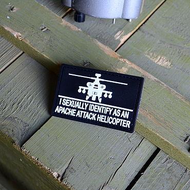 Субкультуры ручной работы. Ярмарка Мастеров - ручная работа Нашивка I sexually identify as an apache attack helicopter. Handmade.