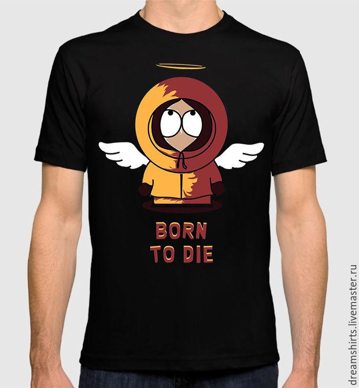 "Футболка с принтом ""Кенни - Born To Die"", T-shirts, Moscow,  Фото №1"
