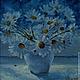 """Картины цветов ручной работы. Ярмарка Мастеров - ручная работа. Купить Картина маслом """"Ромашки в белой вазе"""". Handmade."""