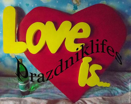 Свадебные аксессуары ручной работы. Ярмарка Мастеров - ручная работа. Купить Буквы для фотосессии Love is. Handmade. Разноцветный, сердце