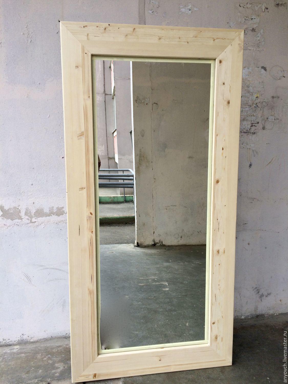 Зеркала ручной работы. Ярмарка Мастеров - ручная работа. Купить ростовое зеркало в деревянной раме. Handmade. Зеркало, зеркало