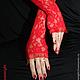 Варежки, митенки, перчатки ручной работы. Длинные красные перчатки. Ксения Gleamnight. Интернет-магазин Ярмарка Мастеров. Цветочный