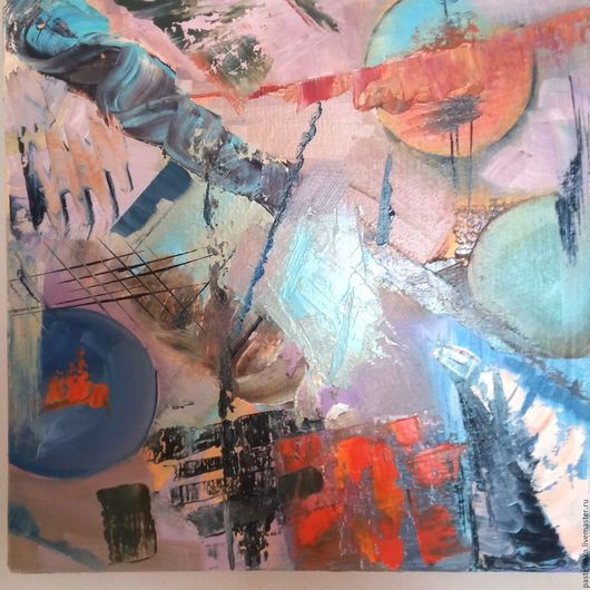 Абстракция ручной работы. Ярмарка Мастеров - ручная работа. Купить Летняя сюита Масло. Handmade. Комбинированный, абстрактный стиль
