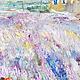 Авторская картина маслом `Лавандовый рассвет в Легро ` 50/40 см  фрагмент