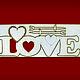 Декупаж и роспись ручной работы. LOVE с сердечками. арт: 152078. ИРИНА (irvitt). Интернет-магазин Ярмарка Мастеров. Белый