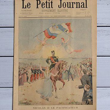 Винтаж ручной работы. Ярмарка Мастеров - ручная работа 1901 год. Журнал «Le Petit Journal». Николай II — миротворец.. Handmade.