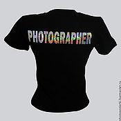 """Футболки ручной работы. Ярмарка Мастеров - ручная работа Футболка с надписью """"Photographer"""". Handmade."""