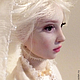 Коллекционные куклы ручной работы. Ярмарка Мастеров - ручная работа. Купить Снежная. Handmade. Белый, кукла интерьерная, ооак, масло
