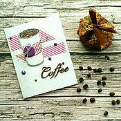 """Открытки ручной работы. Ярмарка Мастеров - ручная работа Открытка """"Кофе"""". Handmade."""