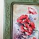 Картины цветов ручной работы. Маки. Панно настенное. Юлия Мащенко (romashkovoepole). Ярмарка Мастеров. Панно настенное, деревянная заготовка