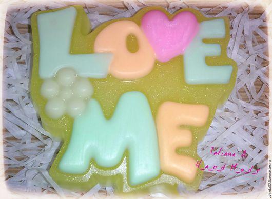 """Мыло ручной работы. Ярмарка Мастеров - ручная работа. Купить Мыло ручной работы """"Love me"""". Handmade. Люби меня"""