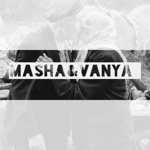 Masha&Vanya