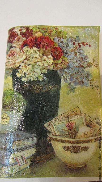 """Обложки ручной работы. Ярмарка Мастеров - ручная работа. Купить обложка на паспорт """" Натюрморт"""". Handmade. Обложка на паспорт, цветы"""